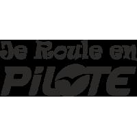 Sticker Je Roule en Pilote