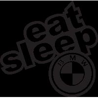 Eat Sleep Bmw