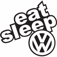 Eat Sleep Volkswagen