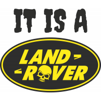Autocollant Land Rover It Is A