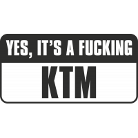 Yes, Its A Fucking Ktm